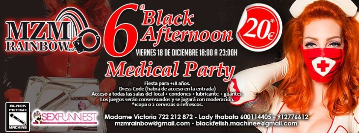 6ª BLACK AFTERNOON-MEDICAL PARTY EN MZM RAINBOW (MADRID). 18 DICIEMBRE.