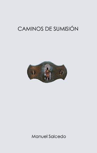 CAMINOS DE SUMISIÓN