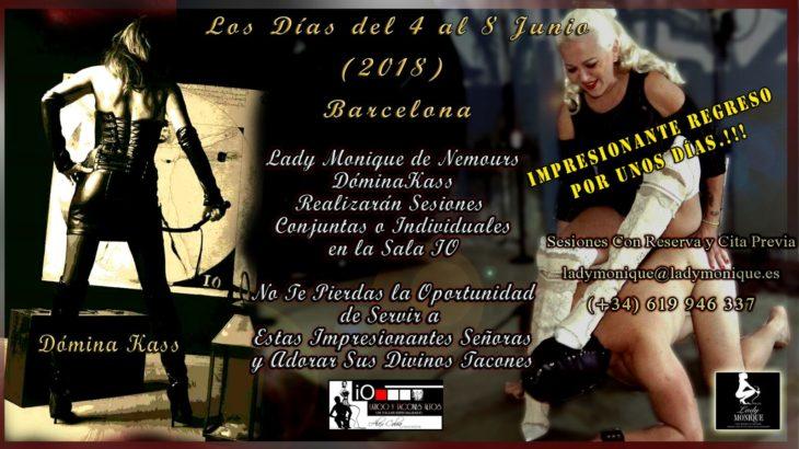 DÓMINA KASS Y LADY MONIQUE DE NEMOURS JUNTAS EN BARCELONA DEL 3 AL 8 DE JUNIO