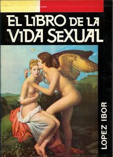 DÍGASELO AL DOCTOR LÓPEZ IBOR, HOMENAJE AL LIBRO DE LA VIDA SEXUAL DEL FAMOSO PSIQUIATRA